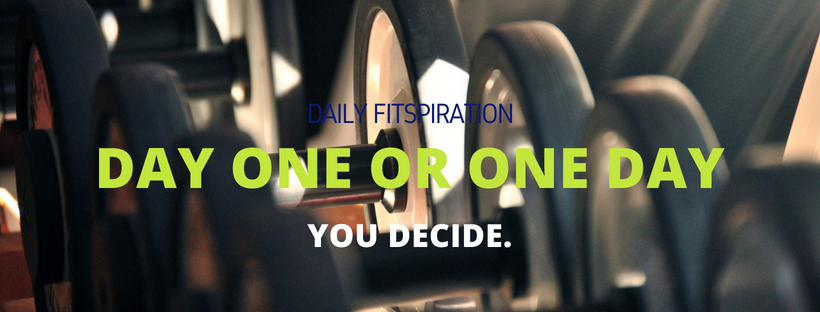 Day One or One Day You Decide Fit360